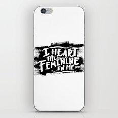I heart the feminine in me iPhone & iPod Skin