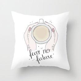Fear No Future Throw Pillow
