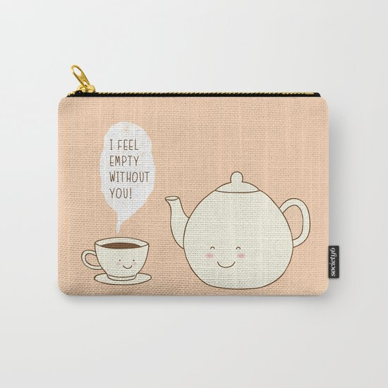 I feel empty without you! Carry-All Pouch