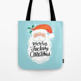 A Very Sweary Xmas- Santa Says... Tote Bag