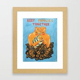 Keep Families Together Framed Art Print