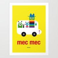 Mec Mec Art Print