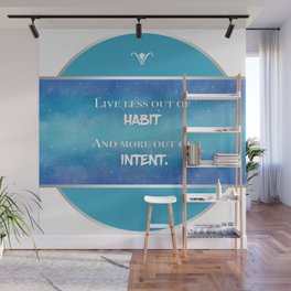 Live an Intentional Life Wall Mural