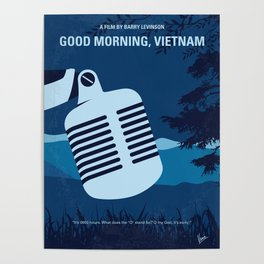 No811 My Good Morning Vietnam minimal movie poster Poster