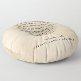 Gabriel Garcia Marquez Quote 01 - Typewriter Quote on Old Paper - Minimalist Literary Print Floor Pillow