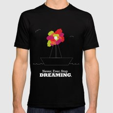Never Stop Dreaming Black MEDIUM Mens Fitted Tee