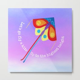 Let's Go Fly A Kite Metal Print