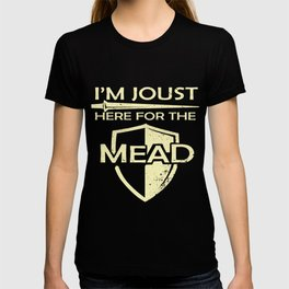 Mead Gift Print Renaissance Fair I'm Joust Here For The Mead Zip Print T-shirt