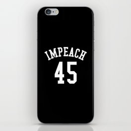 IMPEACH 45 (Black & White) iPhone Skin
