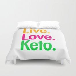 Live Love Keto Duvet Cover