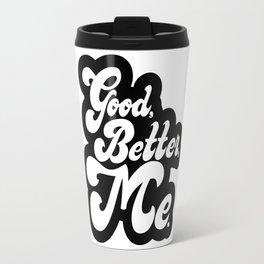 Good Better Mee lettering Travel Mug
