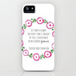 Walk In Your Garden Forever iPhone Case