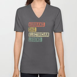 Husband Dad Electrician Legend Fathers Day Gift Unisex V-Neck