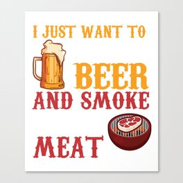 Perfect Gift For Beer And BBQ Lover. Canvas Print