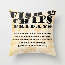 Fish&Chip Fridays Throw Pillow