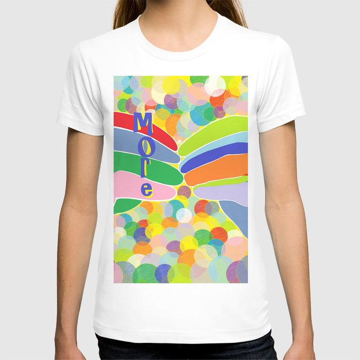 """ASL """"More"""" on a Bright Bubble Background T-shirt"""