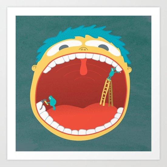 Oh, They're Teeth People! Art Print