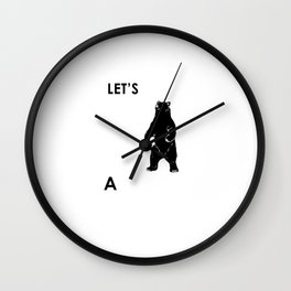 Let's Make A Panda Shirt Funny Polar Bear Black Bear Shirt Wall Clock