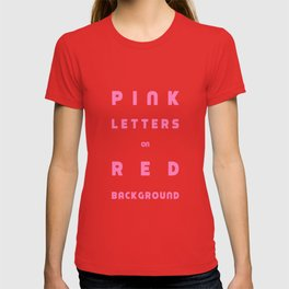 Pink on Red T-shirt