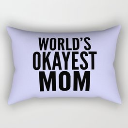 WORLD'S OKAYEST MOM (Lilac) Rectangular Pillow