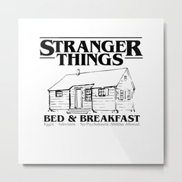 Stranger Bed and Breakfast Metal Print