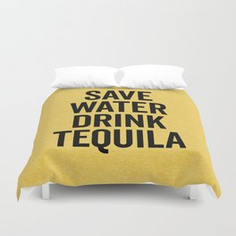 Drink Tequila Funny Quote Duvet Cover