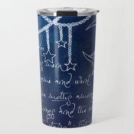 Blue Gardens and Stars Quote Travel Mug