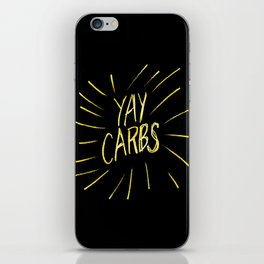 yay carbs iPhone Skin