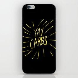 yay carbs iPhone Skin