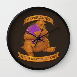 Never Alone While Reading a Book Wall Clock