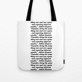 Insanity Tote Bag