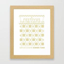 A Festivus for the Rest of Us. Framed Art Print