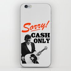 Sorry! Cash Only iPhone Skin