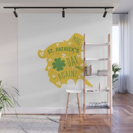Make St Patrick's Day Great Again Wall Mural