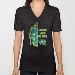 We Are What We Think Buddhist Philosophy Graphic Unisex V-Neck