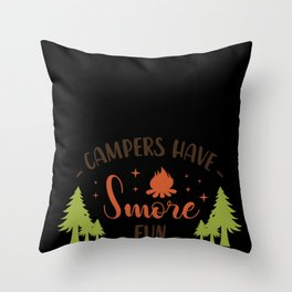 Campers Have Smore Fun, Funny Camping graphic  design Throw Pillow
