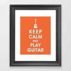 Keep Calm and Play Guitar Framed Art Print