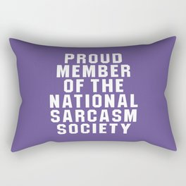 Proud Member of the National Sarcasm Society (Ultra Violet) Rectangular Pillow