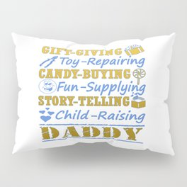 I'M A PROUD DADDY! Pillow Sham