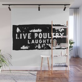 Live Poultry Laughter Wall Mural