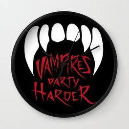 Vampires party harder Wall Clock