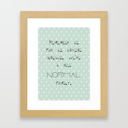 Remember if anyone asks ~ Polka Dots ~ poster ~ typography ~ illistration Framed Art Print