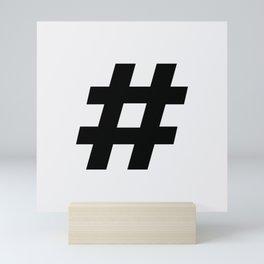 #hashtag Mini Art Print