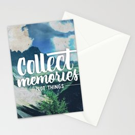 Collect Memories not Things Stationery Cards