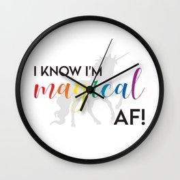 I know I'm magical AF! Wall Clock