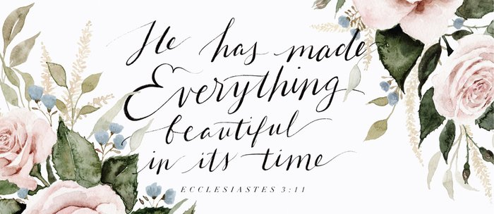 """""""He has made Everything beautiful in its time"""" Coffee Mug"""