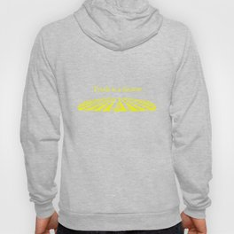 """Truth is a furrow"" in yellow printing on blue. Hoody"
