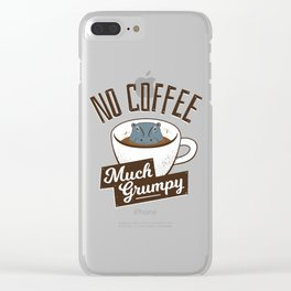 No Coffee, Much Grumpy - Hippo Clear iPhone Case