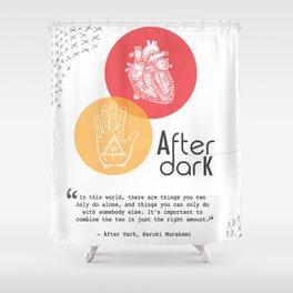 Literary Quote, After Dark by Haruki Murakami Shower Curtain