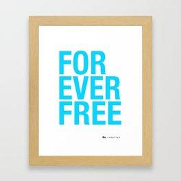RX - FOREVER FREE - BLUE Framed Art Print